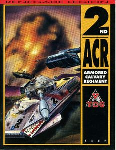 Renegade Legion: 2nd ACR Armored Cavalry Regiment