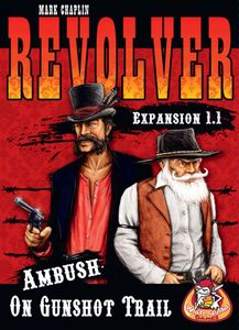 Revolver Expansion 1.1: Ambush on Gunshot Trail