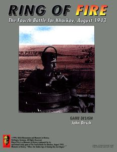 Ring of Fire: The Fourth Battle for Kharkov, August 1943
