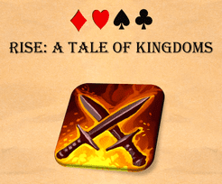 Rise: A Tale of Kingdoms