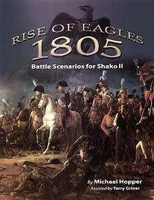 Rise of Eagles 1805: Battle Scenario for Shako II