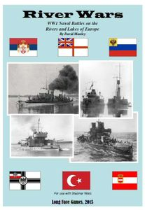 River Wars: WWI Naval Battles on the Rivers and Lakes of Europe