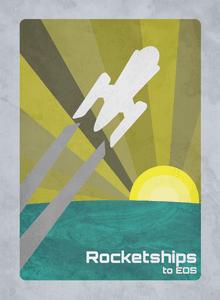Rocketships to Eos