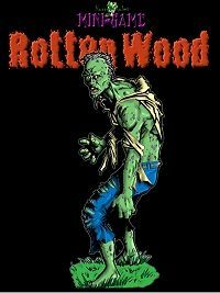 Rotten Wood: Horror Rules Mini-Game #1