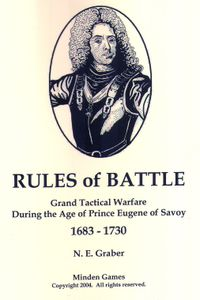 Rules of Battle:  Grand Tactical Warfare During the Age of Prince Eugene of Savoy 1683-1730
