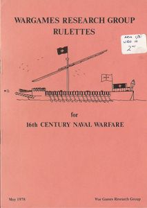 Rulettes for 16th Century Naval Warfare