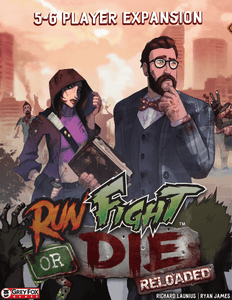 Run Fight or Die: Reloaded – 5-6 Player Expansion