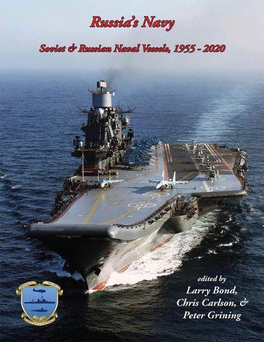 Russia's Navy: Soviet & Russian Naval Vessels, 1955-2020