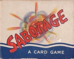 Sabotage: A Card Game