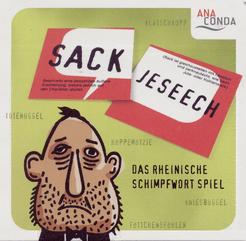 Sackjeseech: Das Rheinische Schimpfwortspiel