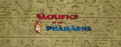 Sacrifice of the Pharaohs