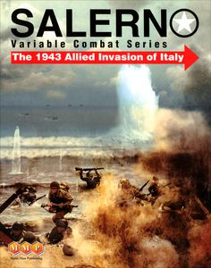 Salerno: The 1943 Allied Invasion of Italy