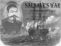 Salnave's War: Civil war in Haiti 1867-1870