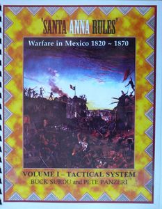 Santa Anna Rules: Tactical