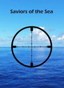 Saviors of the Sea