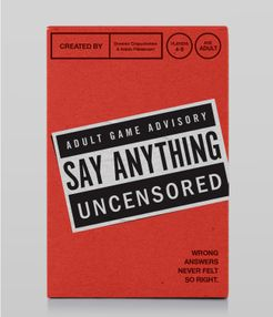 Say Anything Uncensored