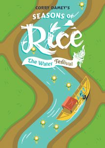 Seasons of Rice: The Water Festival