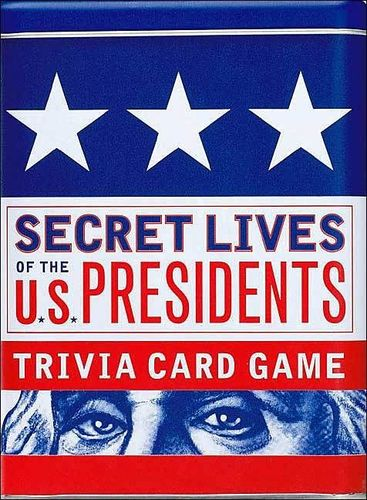 Secret Lives of the U.S. Presidents: Trivia Card Game