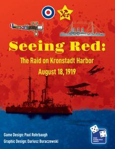 Seeing Red: The Raid on Kronstadt Harbor, August 18, 1919