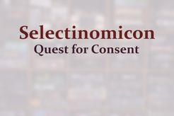Selectinomicon: Quest for Consent