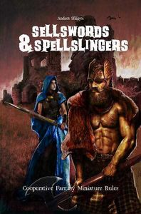 Sellswords and Spellslingers