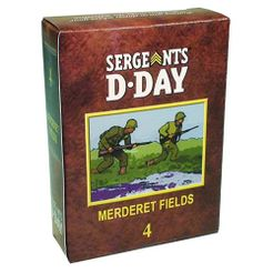 Sergeants D-Day: Chapter 4 Merderet Fields