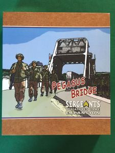 Sergeants Miniatures Game: Pegasus Bridge Expansion
