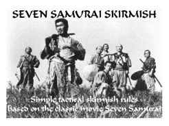 Seven Samurai Skirmish