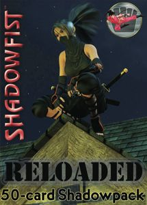 Shadowfist: Reloaded