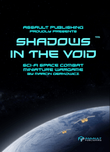 Shadows in the Void: Sci-Fi Space Combat Miniature Wargame