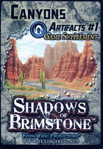 Shadows of Brimstone: Canyons Artifacts #1 Game Supplement