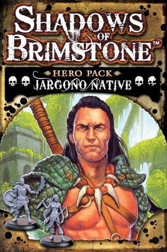 Shadows of Brimstone: Jargono Native Hero Pack