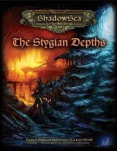 ShadowSea:  The Stygian Depths