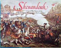 Shenandoah: A Civil War Games of the Valley Campaigns – 1862 and 1864