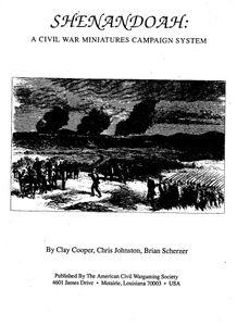 Shenandoah: A Civil War Miniatures Campaign System