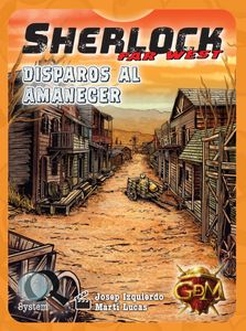 Sherlock Far West: Disparos al amanecer