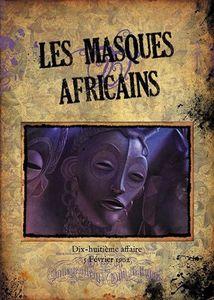 Sherlock Holmes Détective Conseil: Les Masques Africains