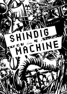 Shindig Machine