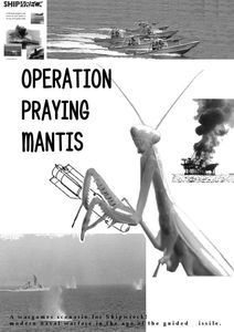Shipwreck: Scenario 02 – Operation Praying Mantis