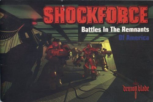 Shock Force: Battles in the Remnants of America