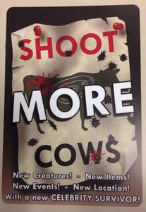 Shoot Cows: Shoot More Cows