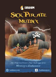 Sick Pirate Mutiny