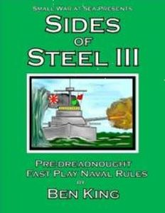 Sides of Steel III: Pre-Dreadnought Fast Play Naval Rules