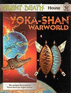Silent Death House: Yoka-Shan Warworld