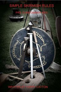 Simple Skirmish Rules: Pre Gunpowder Era