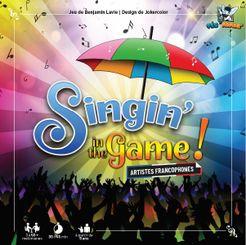 Singin' in the Game!: Artistes francophones