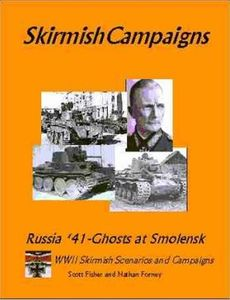 SkirmishCampaigns: Russia '41 – Ghosts at Smolensk