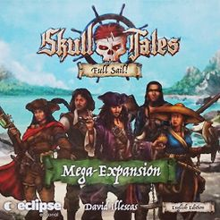 Skull Tales: Full Sail! – Mega-Expansion