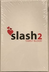 slash2: thirst blood
