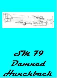SM79 Damned Hunchback